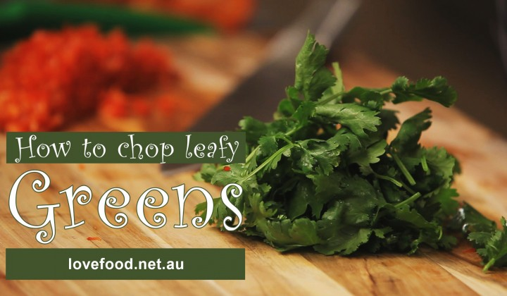 How to chop leafy greens