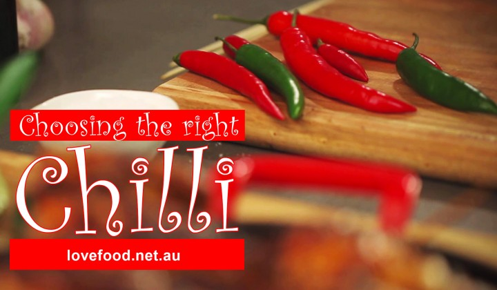 Choosing the right chilli